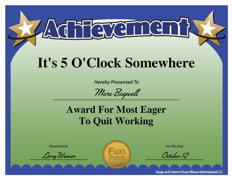 It's Five O'Clock Somewhere Award